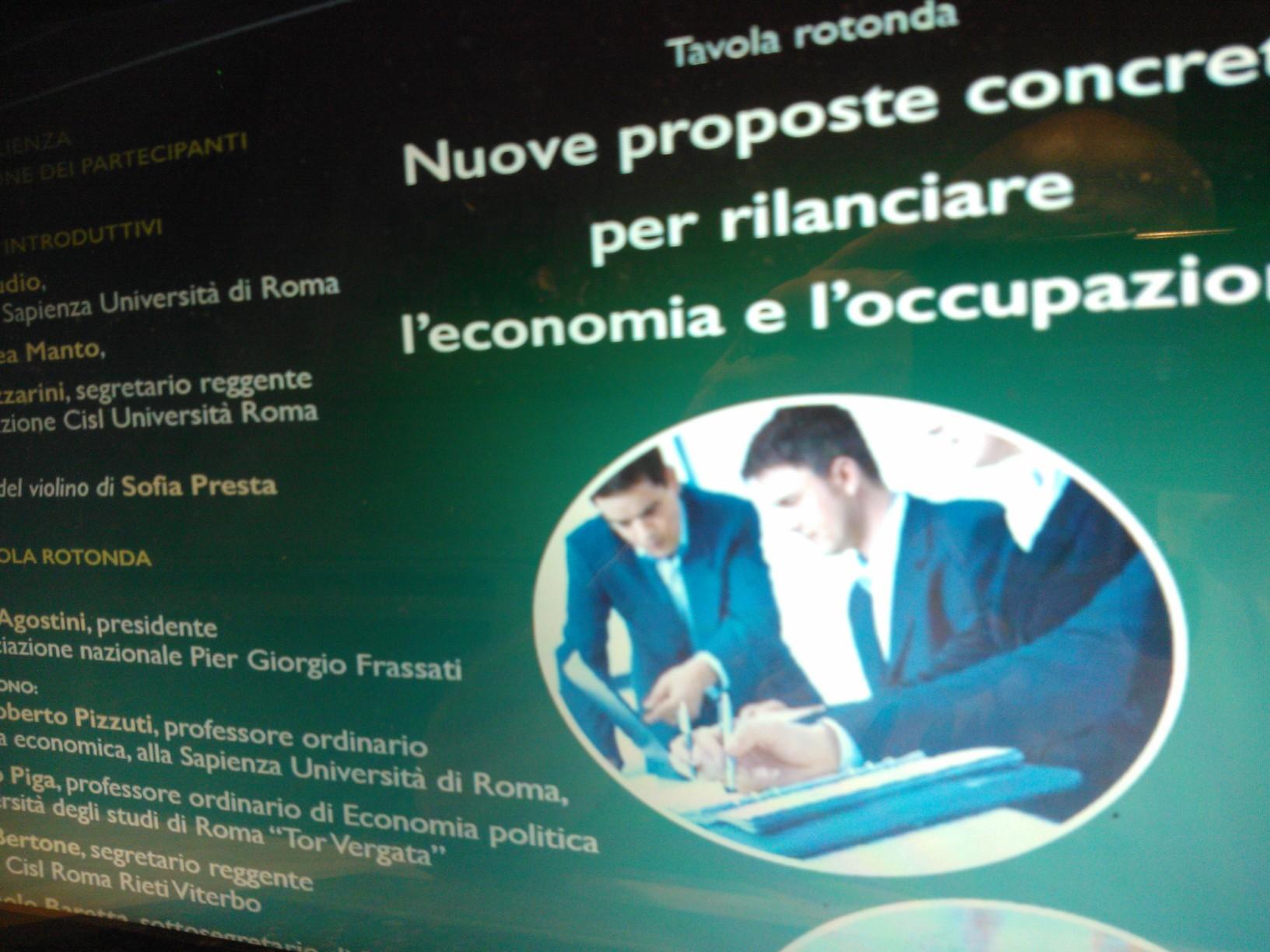 """Tavola Rotonda """"Nuove proposte Concrete per il Rilancio dell'Economia e dell'Occupazione"""" Roma, lunedì 28 settembre 2015"""