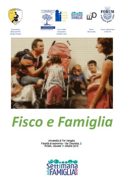 FISCO E FAMIGLIA, Roma 11 ottobre 2018